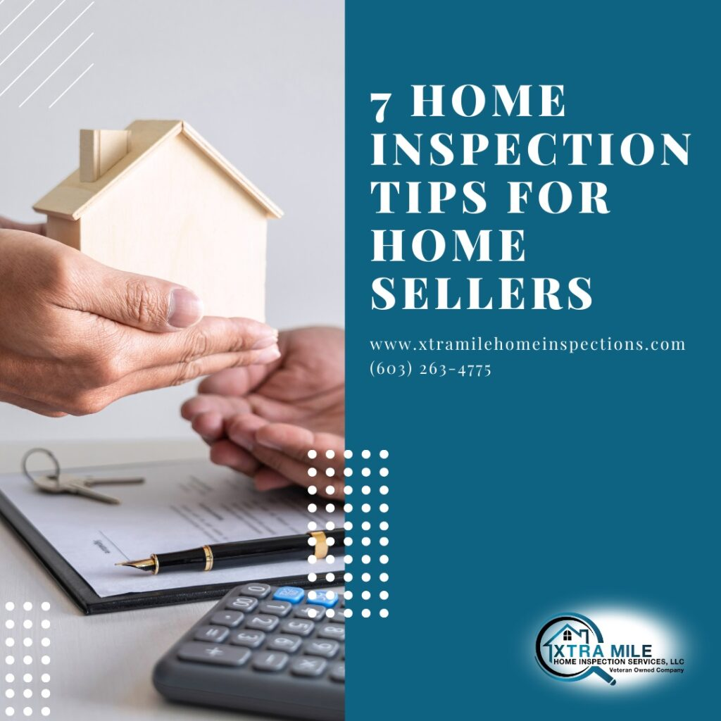 7 Home Inspection Tips for Home Sellers